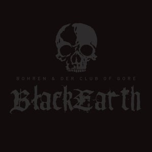 Image of BOHREN & DER CLUB OF GORE black earth 2xLP