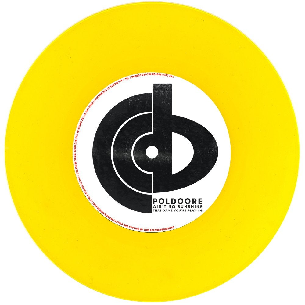 "Poldoore - Ain't No Sunshine b/w That Game You're Playing (7"" yellow vinyl)"