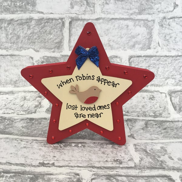 Image of 'When Robins appear' freestanding star