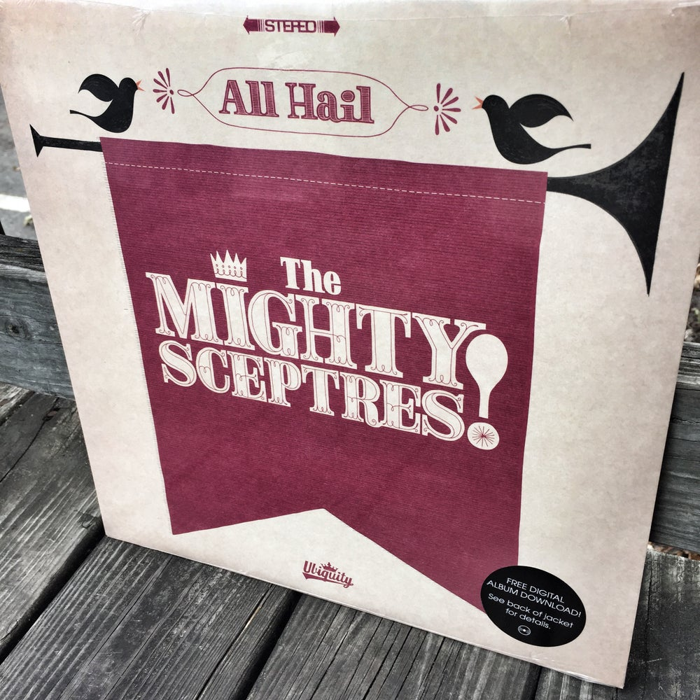 The Mighty Sceptres - All Hail The Mighty Sceptres! (LP+mp3)