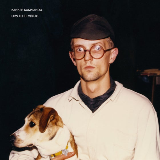 Image of KANKER KOMMANDO - Low Tech 1982-88. LP