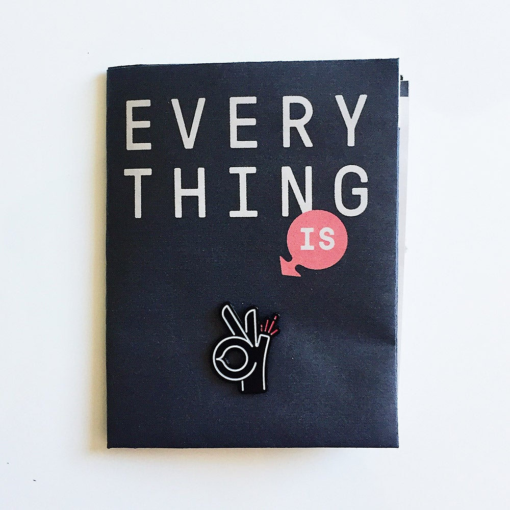 Image of Everything Is OK – Zine + Enamel Pin