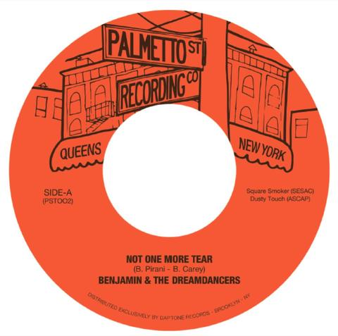 "Benjamin & The Dreamdancers - Not One More Tear b/w That's What You Mean To Me (7"")"