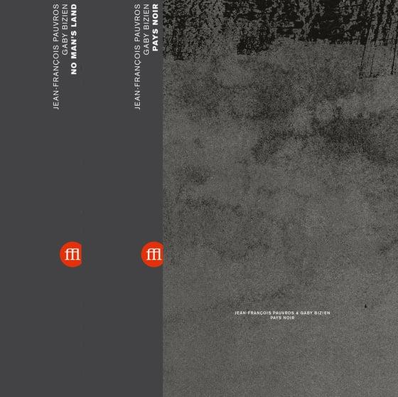 Image of Jean-François Pauvros & Gaby Bizien - No Man's Land + Pays Noir Bundle