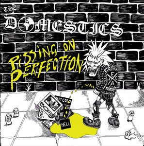 "Image of THE DOMESTICS 'PISSING ON PERFECTION' 7"" E.P."