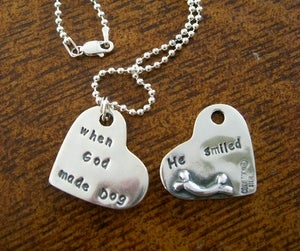 """Image of """"When God Made Dog He Smiled"""" Sterling Tag"""