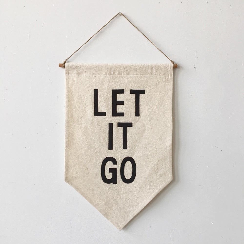 Image of LET IT GO Banner