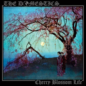 Image of THE DOMESTICS - CHERRY BLOSSOM LIFE LP