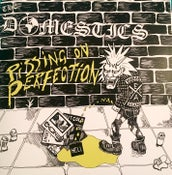 Image of THE DOMESTICS - PISSING ON PERFECTION EP (CLEAR / SPLATTER)