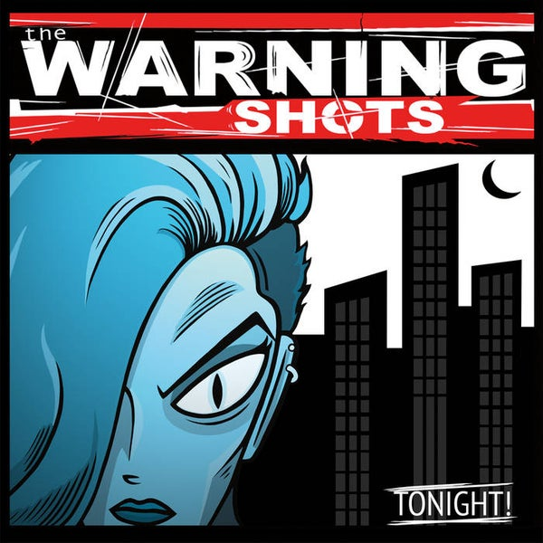 Image of The Warning Shots - CD's - Tonight, Vol. 2, Six to Midnight