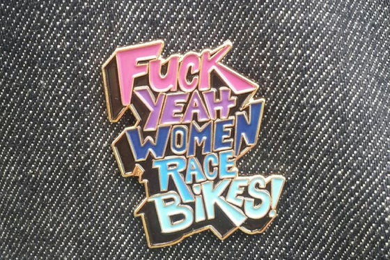 Image of Fuck Yeah Women Race Bikes!