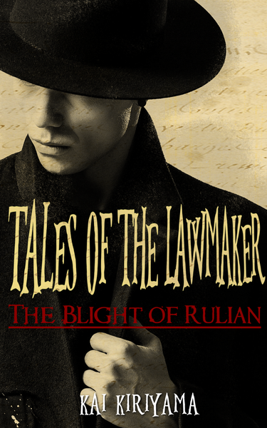 Image of Tales of the Lawmaker: The Blight of Rulian