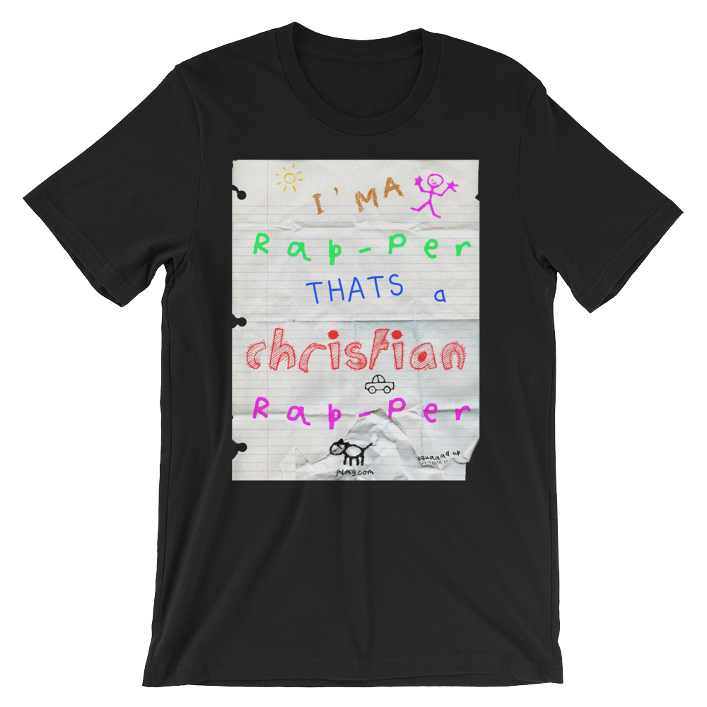 "Image of ""Ima Rapper Thats a Christian Rapper"""