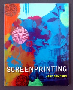 "Image of  ""Screenprinting"" by Jane Sampson"