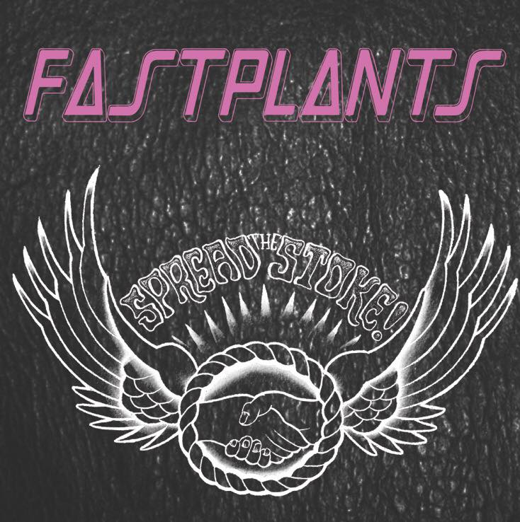 """Image of Fastplants """"Spread The Stoke"""" (LP).   BCR2161-2017."""