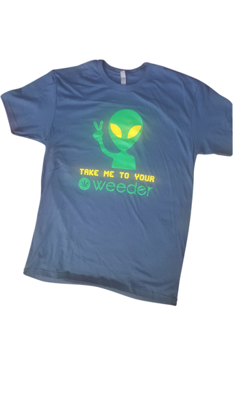 "Image of T-Shirts ""TAKE ME TO YOUR WEEDER"" - FREE SHIPPING (USA ONLY) $20.00"