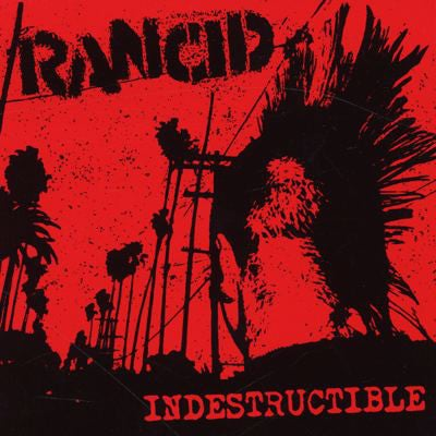 Image of Rancid - Indestructible 2xLP (15TH ANNIVERSARY)