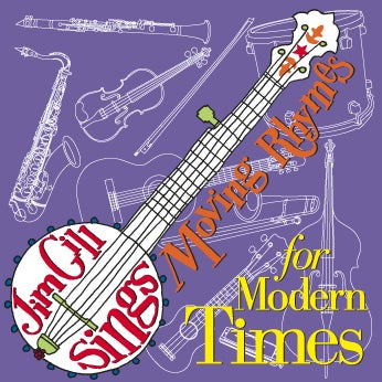 Image of Jim Gill Sings Moving Rhymes For Modern Times (CD)