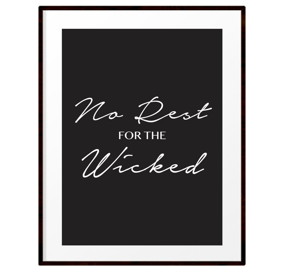 Image of No rest for the wicked