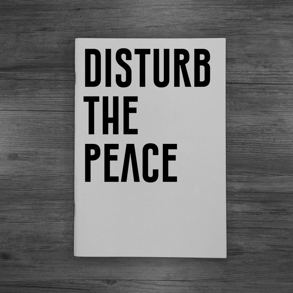 Image of DISTURB THE PEACE.