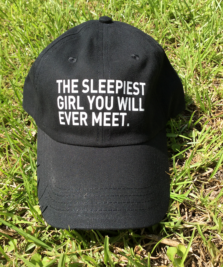 The sleepiest girl you will ever meet (Dad Hat)