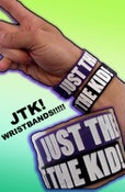 "Image of JTK!--""JUSTTHEKID!"" WRISTBANDS"