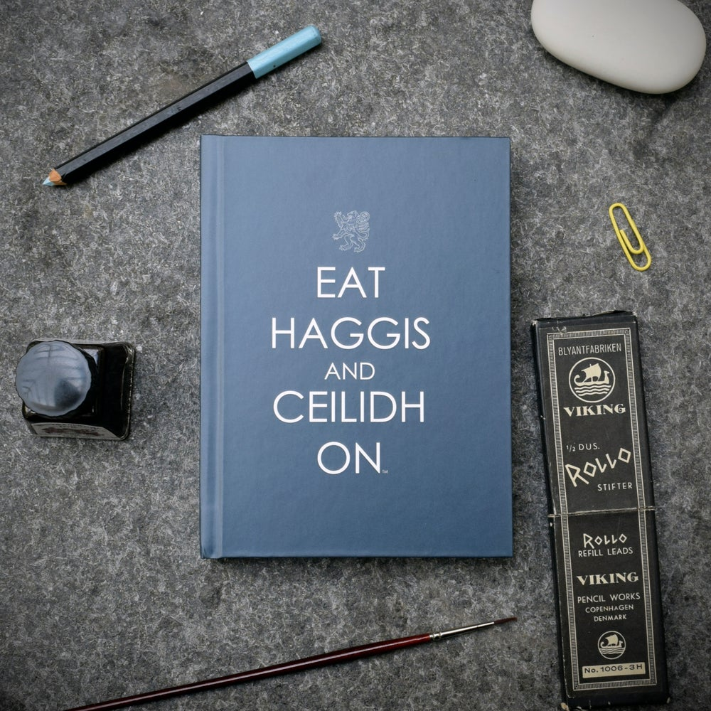 Image of Eat Haggis and Ceilidh On (Notebook)