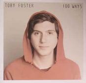 Image of Toby Foster - 100 Ways LP BLACK Vinyl/300