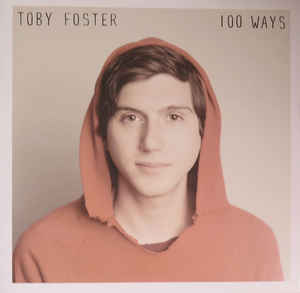 Image of Toby Foster - 100 Ways LP BLACK Vinyl/300