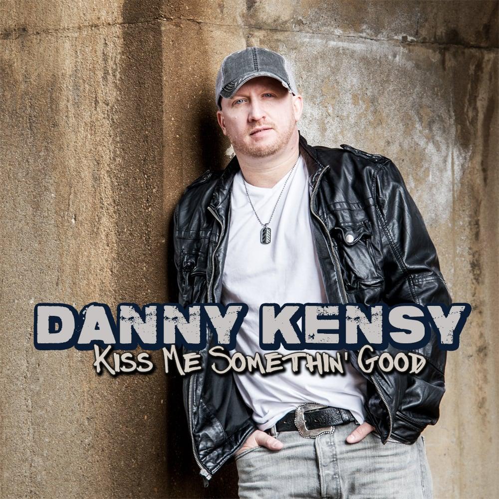 Image of Kiss Me Somethin' Good CD