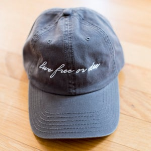 Image of Live Free or Die Script Dad Hat