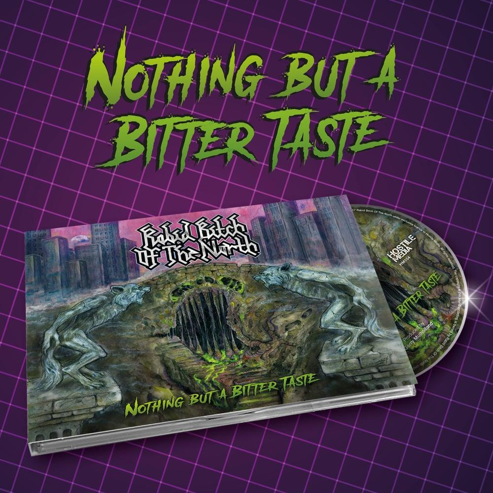 Image of NOTHING BUT A BITTER TASTE - DIGIPAK CD