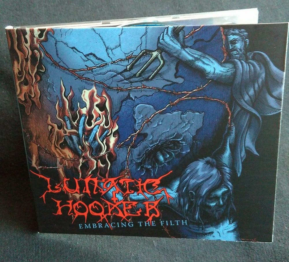 Image of Lunatic Hooker - Embrace The Filth CD