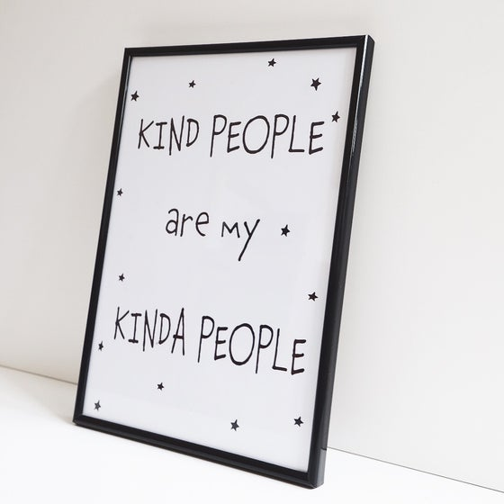 Image of Kind People are my kinda people