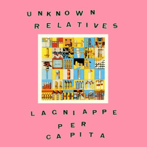 "Image of Unknown Relatives ""Lagniappe Per Capita"" CD, CS"