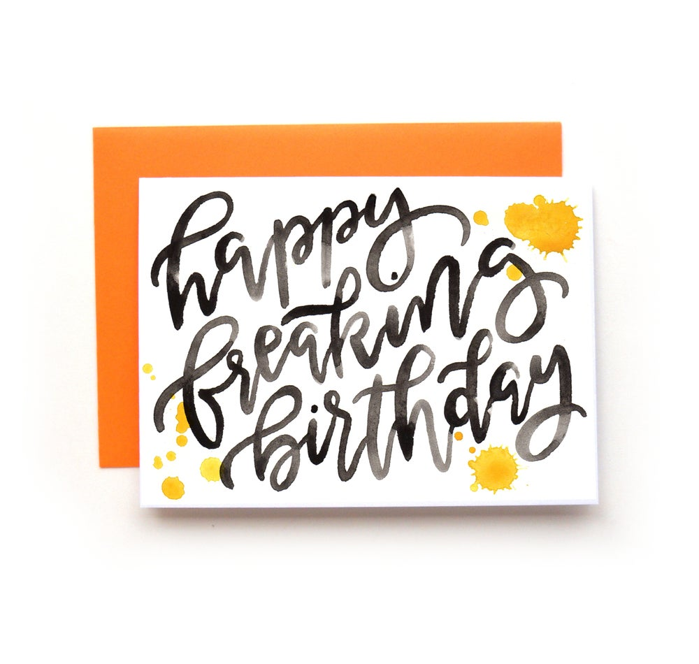 Image of Happy Freaking Birthday Card