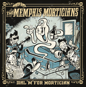 Image of OUT NOW. LP Memphis Morticians : Dial 'M' For Mortician  Ltd Edition.