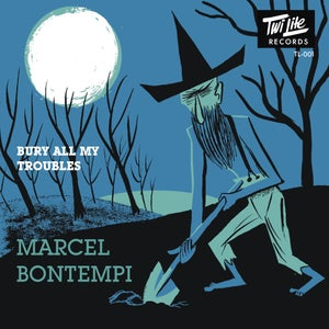 "Image of 7"" Marcel Bontempi : Bury All My Troubles"
