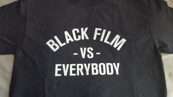 Image of Black Film vs Everybody