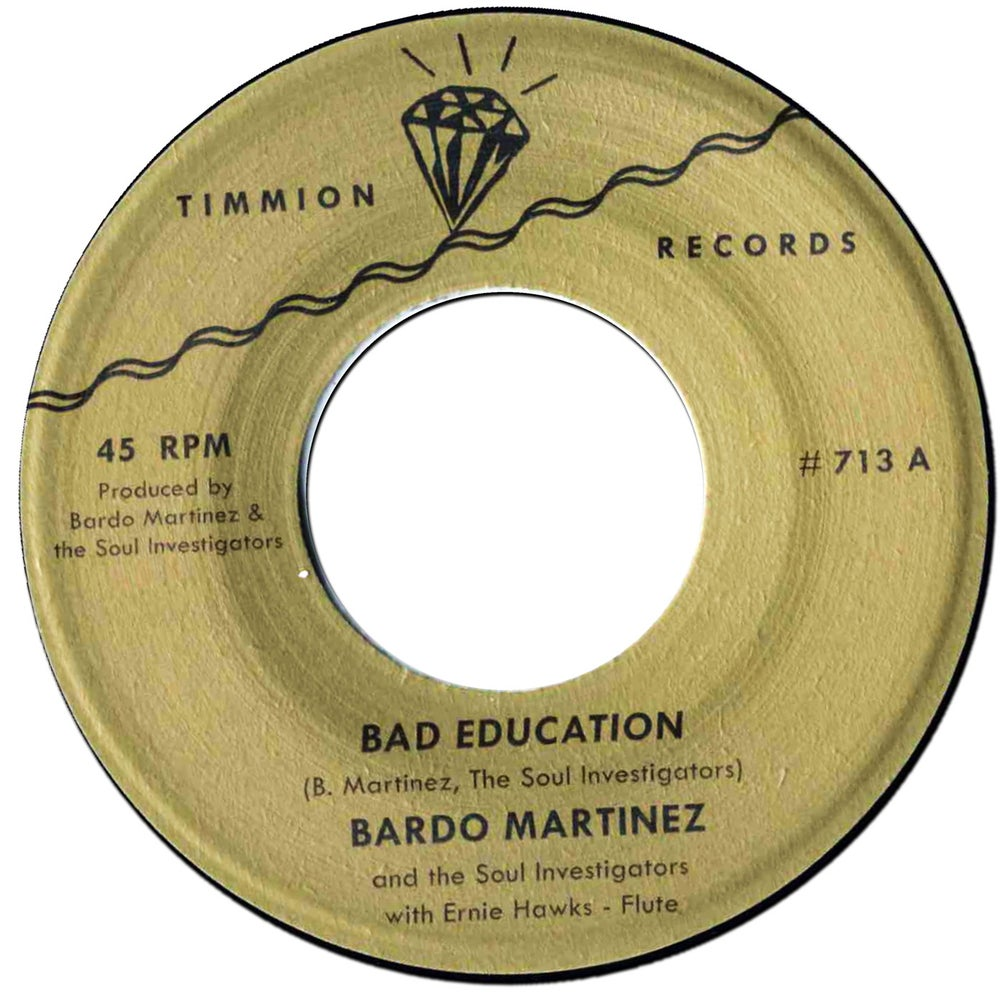 "Bardo Martinez & The Soul Investigators - Bad Education (7"")"