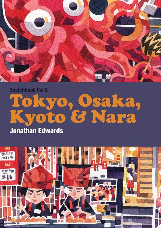 Image of Sketchbook Vol 6 - Tokyo, Osaka, Kyoto & Nara