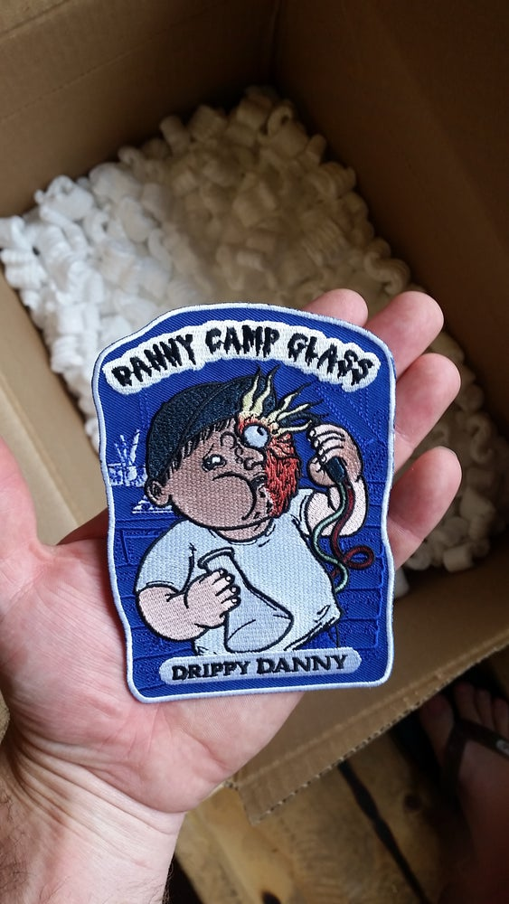 Image of Danny Camp Glass Drippy Danny Patch