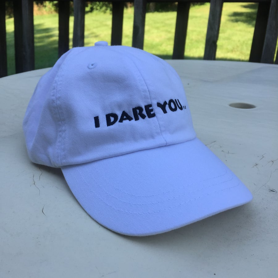 """Image of """"I Dare You..."""" Hat"""