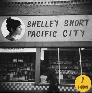 Image of Shelley Short - PACIFIC CITY, Vinyl LP (FYR017)