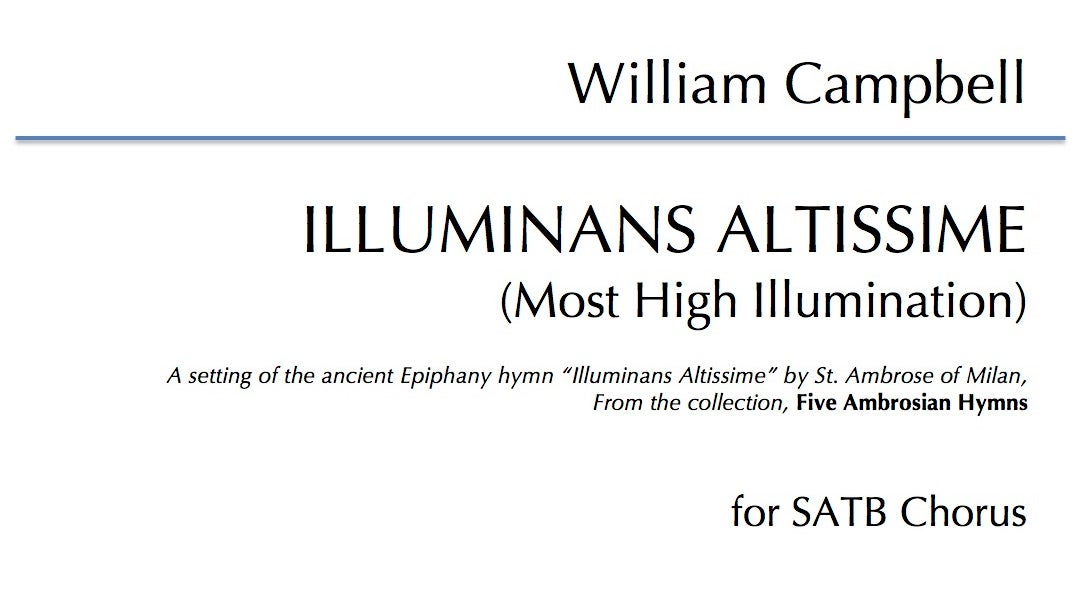 Illuminans Altissime for SATB Choir - Digital Download