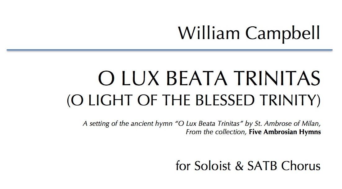 O Lux Beata Trinitas for Soloist & SATB Choir - Digital Download