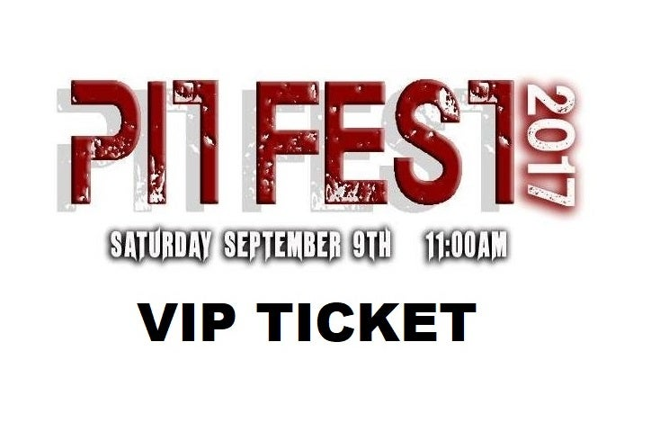 Image of The Pit Fest 2017 VIP Ticket - Special Discount - 2 for $40