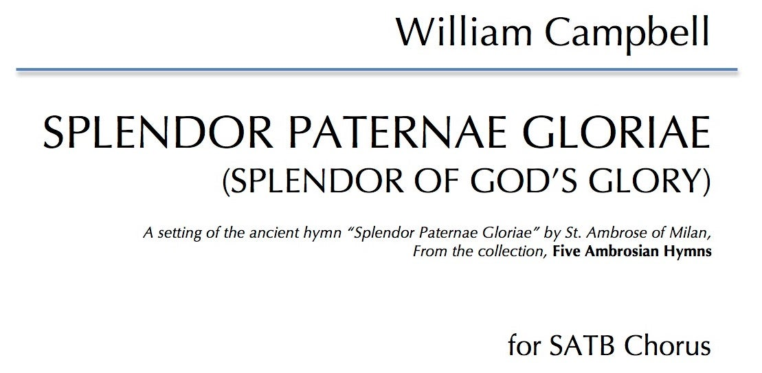 Splendor Paternae Gloriae for SATB Choir - Digital Download
