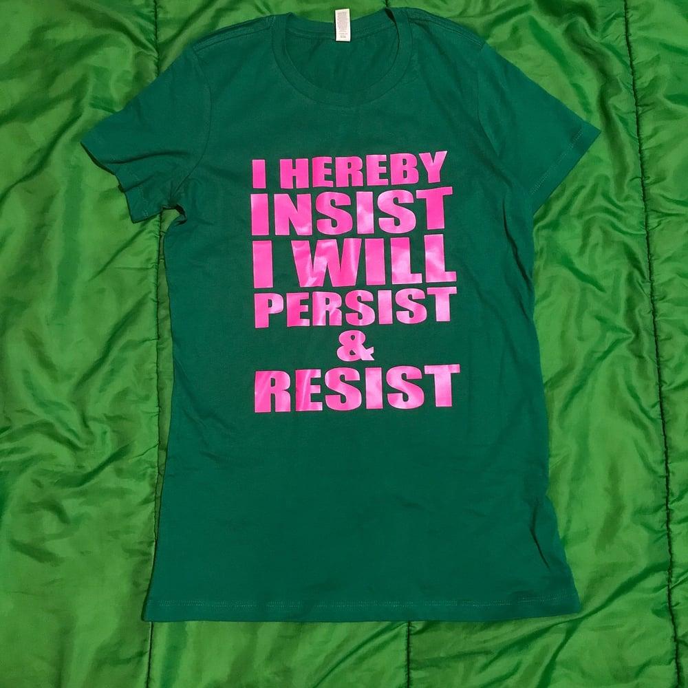 Image of Women's Resist and Persist Tee