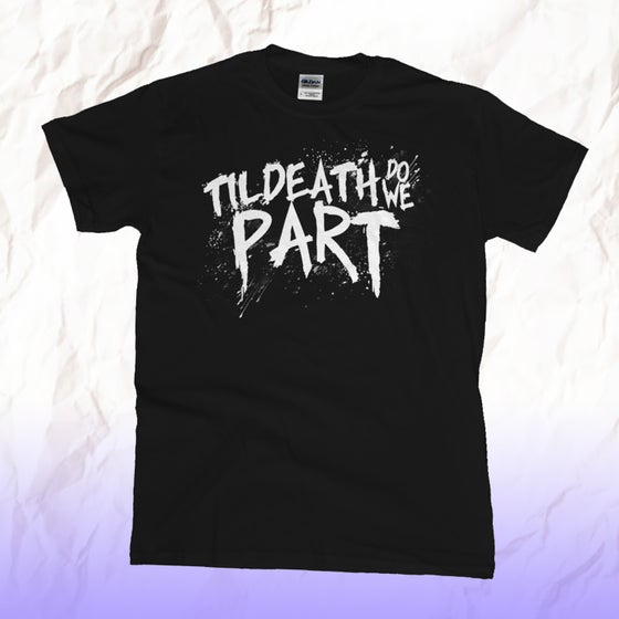 Image of Til Death Do We Part Logo Shirt
